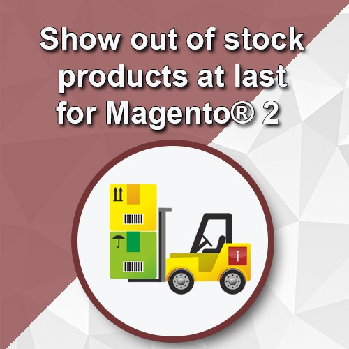 Show out of stock products at last in Magento® 2