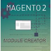 Magento® 2 Module creator