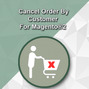 Cancel Order by customer For Magento® 2